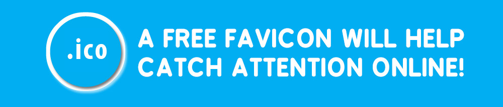 A Free Favicon will Help Catch Attention Online